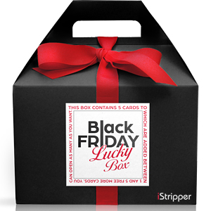 Istripper Black Friday